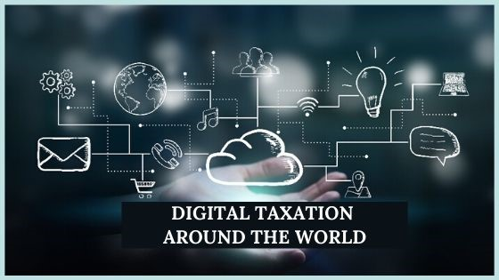DIGITAL TAXATION AROUND THE WORLD-Feature
